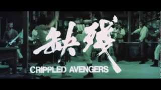 Crippled Avengers (1978) trailer