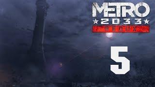 Metro 2033 Redux - Прохождение игры на русском - Глава 2 Бурбон [#5]   PC