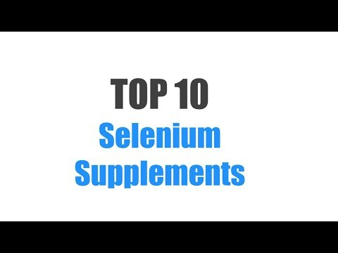 Best Selenium Supplements - Top 10 Ranked