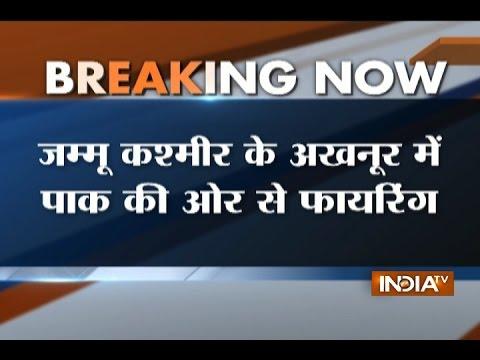 Ceasefire violation by Pakistan in Akhnoor sector of Jammu and Kashmir