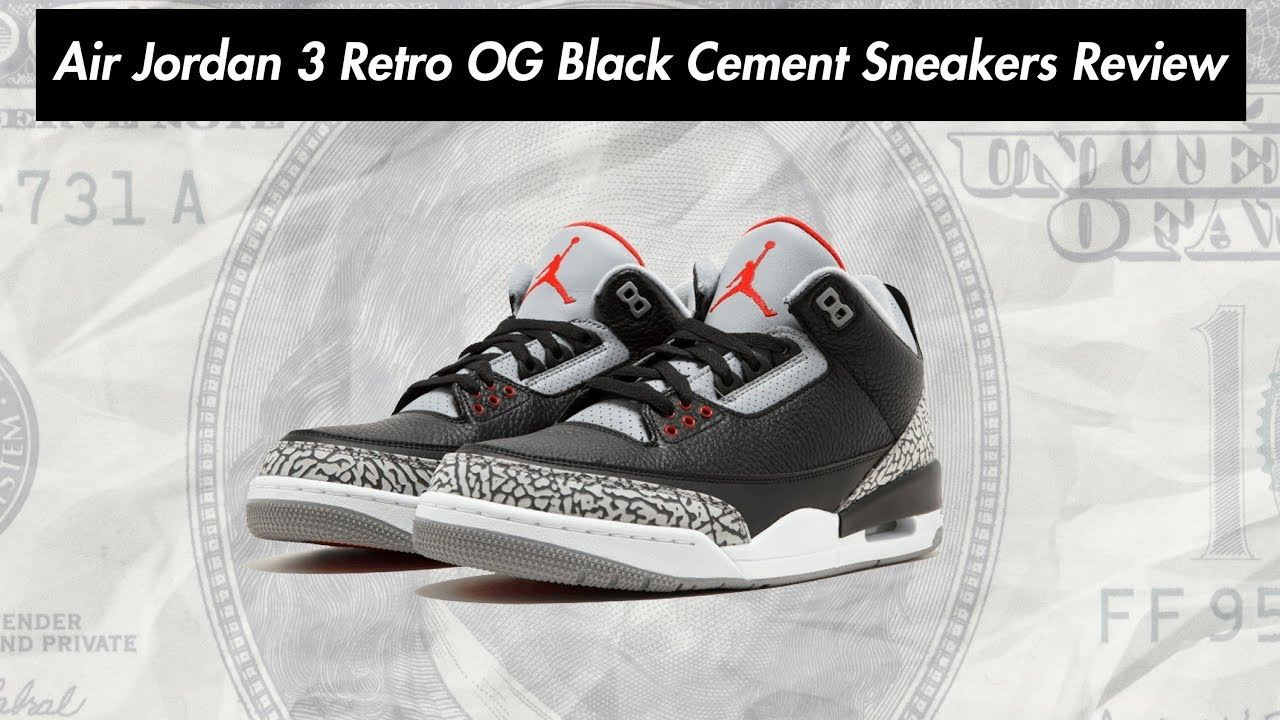 finest selection 3baeb b5313 Air Jordan 3 Retro OG Black Cement 854262-001 Sneakers Review