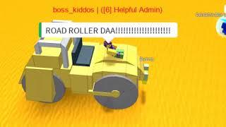 ROAD ROLLER DA! | Roblox