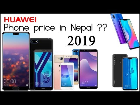Huawei Smartphones price in Nepal - 2019 Huawei all series price in
