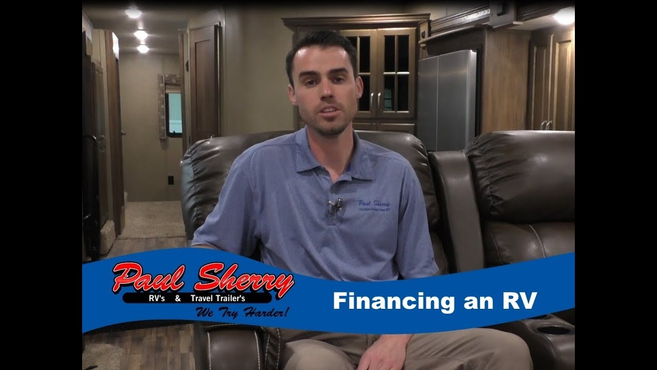 RV financing made easy with Paul Sherry RVs!