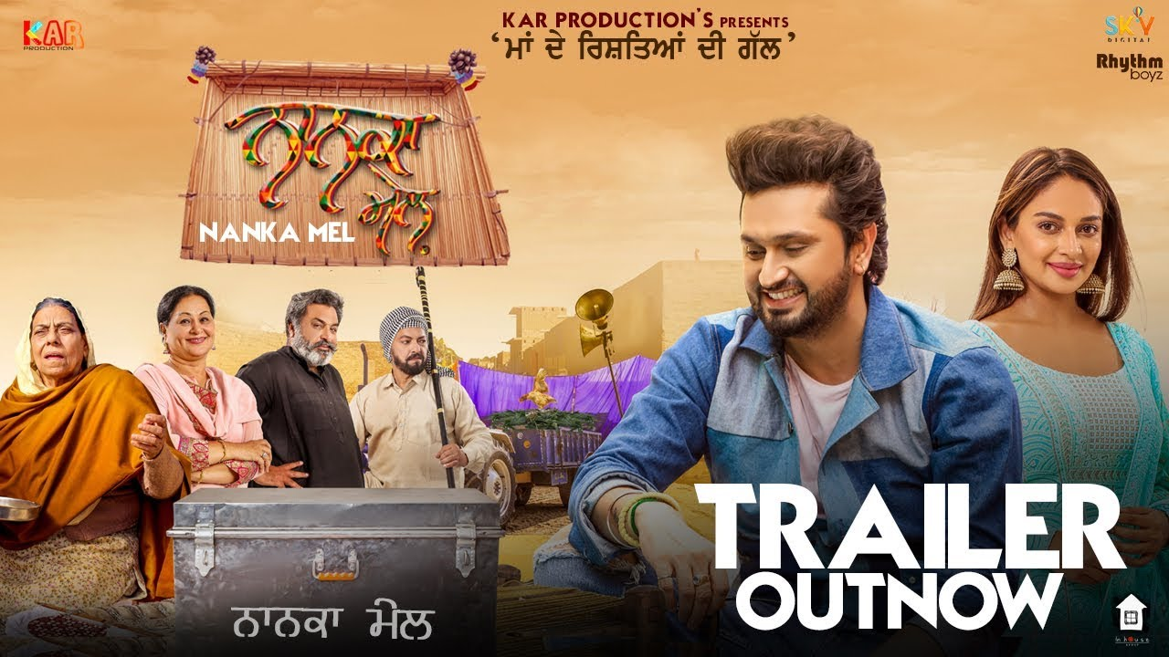 Nanka Mel (2019) Punjabi Movie Official Trailer 720p HDRip