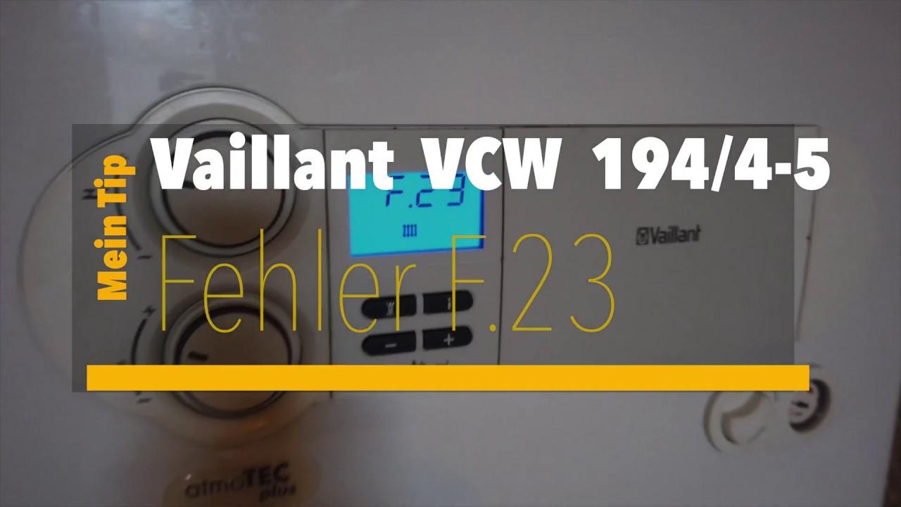 Vaillant Gastherme Störung : vaillant gastherme vcw 194 4 5 fehler f23 st rung beheben youtube ~ Watch28wear.com Haus und Dekorationen