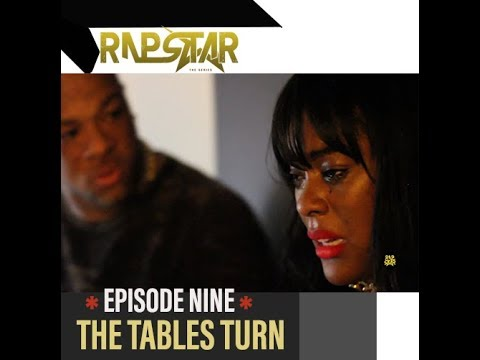RapStar The Series| Episode 9|The Tables Turn