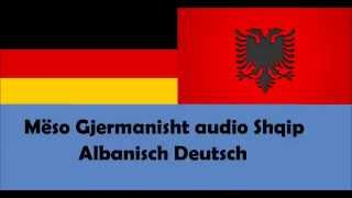 Repeat youtube video Mëso Gjermanisht Shqip Fjalor Audio 1 -30 Albanisch Deutsch 1