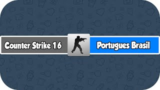 Como traduzir o CS 1.6 para portugues (HD)