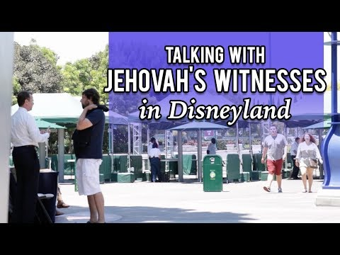 Talking with Jehovah's Witnesses in Disneyland
