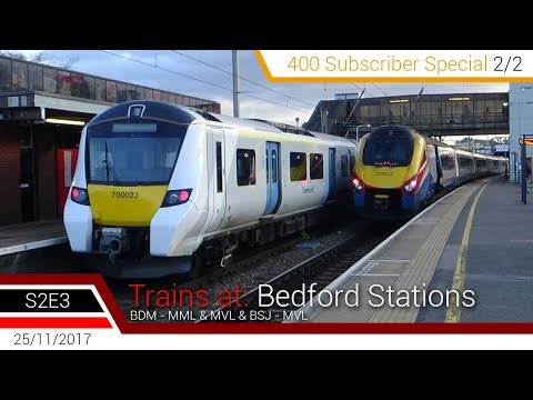 Trains at: Bedford Stations - MML & MVL | 400 Sub Special 2/2 | S2E3, 25/11/2017