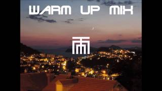 Warm up mix (House - Deep House)