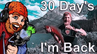 Back From 30 Day Survival Challenge Canadian Rockies  (Ep.1 Wednesday Night Live ;)