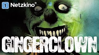 Gingerclown (Horrorfilme auf Deutsch anschauen, Horrorfilm Clown Deutsch, Filme auf Deutsch) *HD*