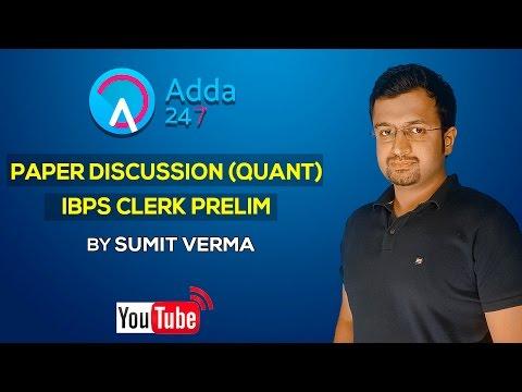 Paper Discussion (Quant) IBPS Clerk Prelims 2016