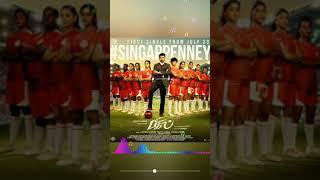 Singappenney | Bigil | AR Rahman | First single