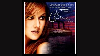 Celine Dion - My Heart Will Go On (Crystalline Remix)