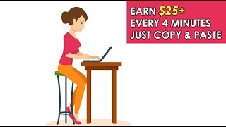 Make $25+ Every 4 Mins Just Copy and Paste (Easy Way To Make Money Online)