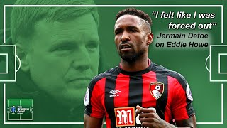 """Jermain Defoe On Being """"forced Out"""" Of Bournemouth By Eddie Howe"""