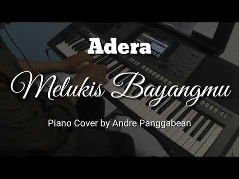 Melukis Bayangmu - Adera | Piano Cover by Andre Panggabean