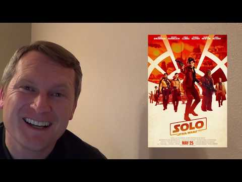 SawItTwice - Solo: A Star Wars Story Anticipation
