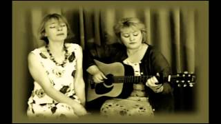 The Water Is Wide The Holohan Sisters Irish Folk