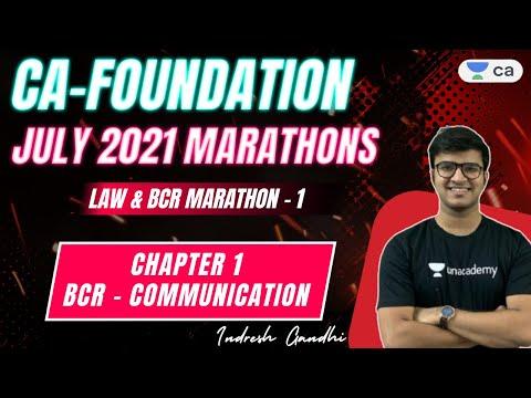 Marathon 1 | LAW & BCR | Chapter 1 BCR - Communication | CA Foundation July'21 | Indresh Gandhi
