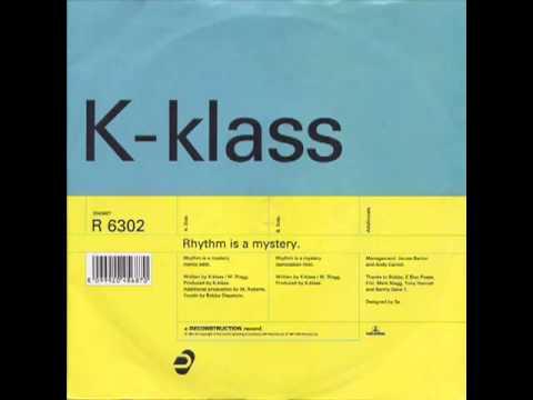 K - Klass - Rhythm Is A Mystery