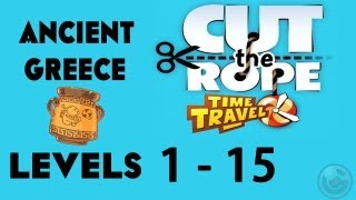 Cut the Rope: Time Travel (Ancient Greece) Walkthrough-3Stars  Levels- 1 - 15