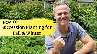 How to succession plant to grow more in your garden for fall & winter