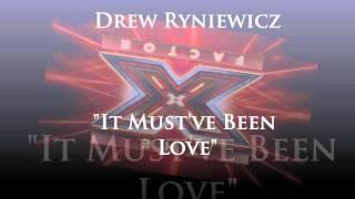 Drew Ryniewicz - It Must