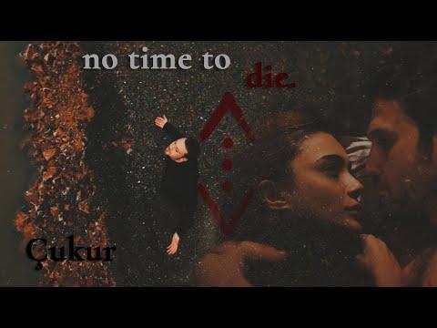 Yamaç + Efsun || No Time To Die
