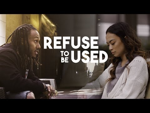Refuse To Be Used || Trent Shelton
