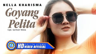Download Lagu Nella Kharisma - GOYANG PELITA ( Official Music Video ) [HD]