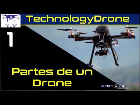 curso de drones (# 1 partes de un drone)| editronikx