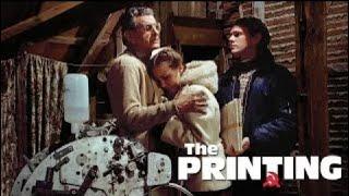 The Printing (1990) | Full Movie | David Burke | Richard Rupp | Edward Panosian | Lonnie Polson