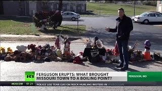 Ferguson erupts: What brought Missouri to a boiling point?