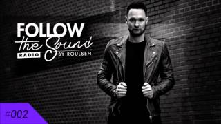 Follow the Sound Radio #002 by Roulsen