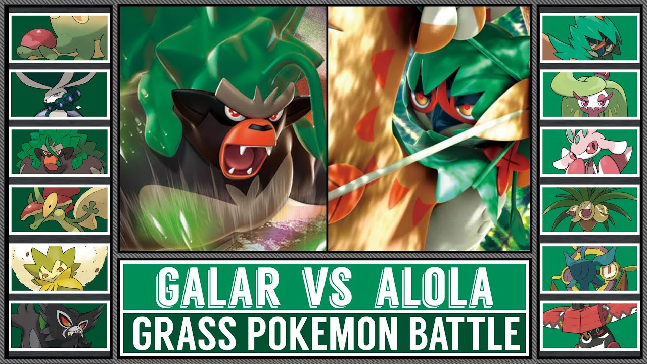 Grass Pokémon Battle | GALAR vs ALOLA