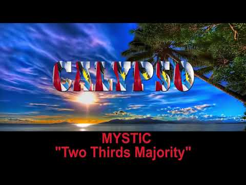 Mystic - Two Thirds Majority (Antigua 2019 Calypso)