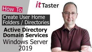 How To Create User Home Folders | Home Directories - Windows Server 2019