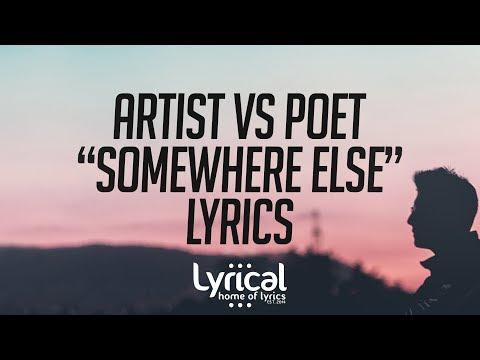 Artist Vs Poet - Somewhere Else Lyrics