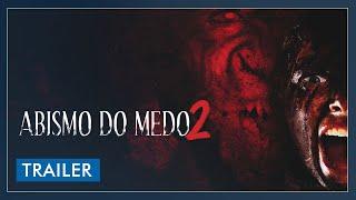 Abismo do Medo 2 - Trailer Legendado