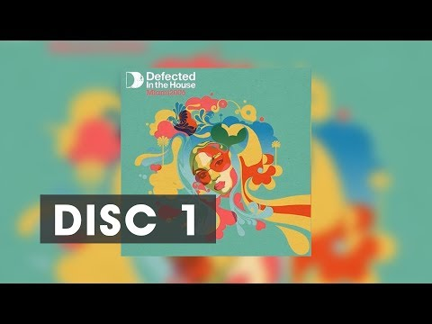Defected in the House - Miami 06 Disc 1| Best of House Music