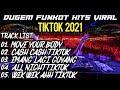 DUGEM FUNKOT TIKTOK VIRAL 2021 DJ MOVE YOUR BODY X DJ CASH CASH TIKTOK