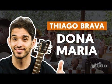 DONA MARIA part Jorge - Thiago Brava  de violão simplificada