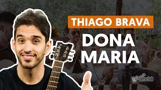 Baixar DONA MARIA (part. Jorge) - Thiago Brava (aula de violão simplificada)