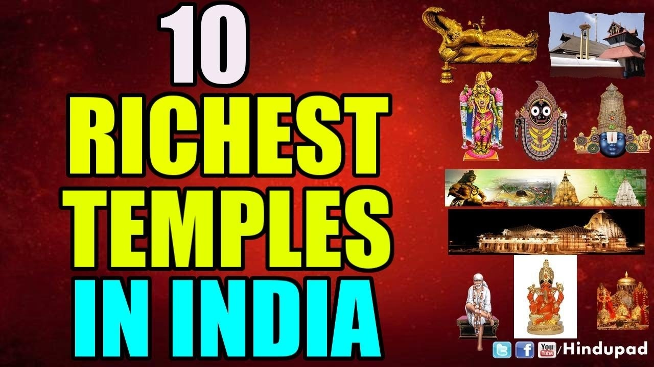 10 Richest Temples in India, List of Ten Richest Indian
