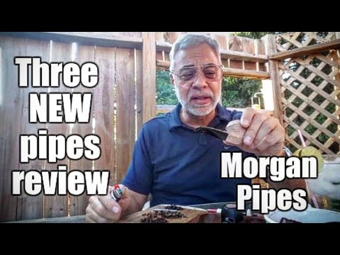 Three NEW pipe reviews: Morgan Pipes