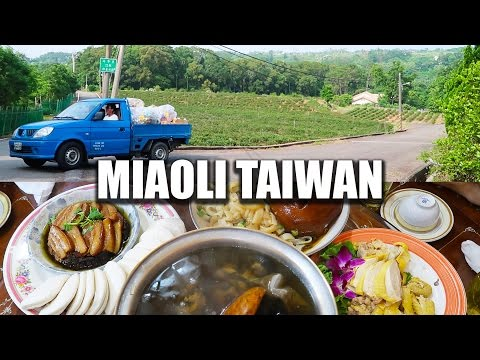 Travel Miaoli Taiwan & Hakka Chinese Food 遊台灣苗栗吃客家菜